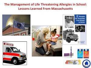 The management of life threatening allergies in school: Lessons learned from Massachusetts